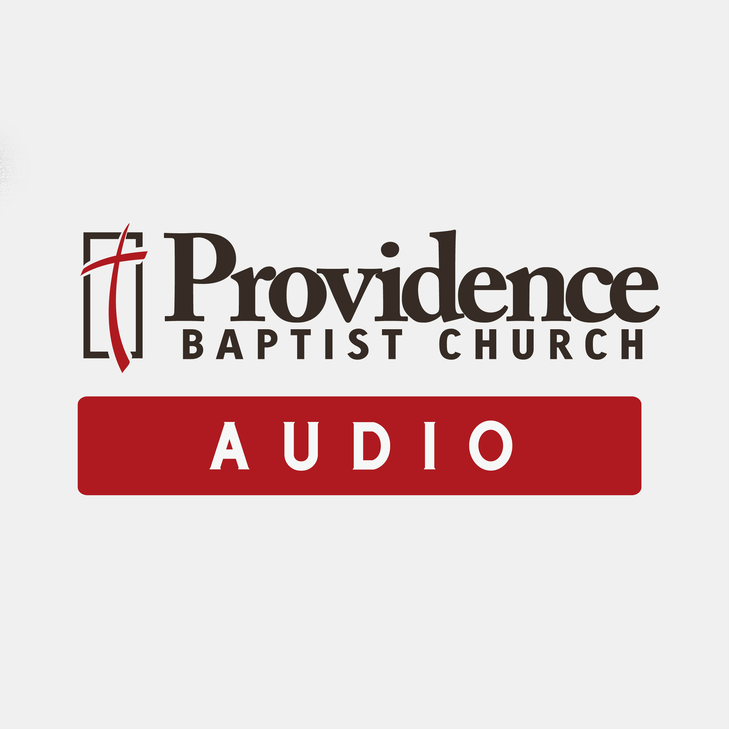 Providence Baptist Church - Audio Sermons